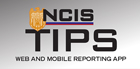 NCIS Tips: Web and Mobile Reporting App
